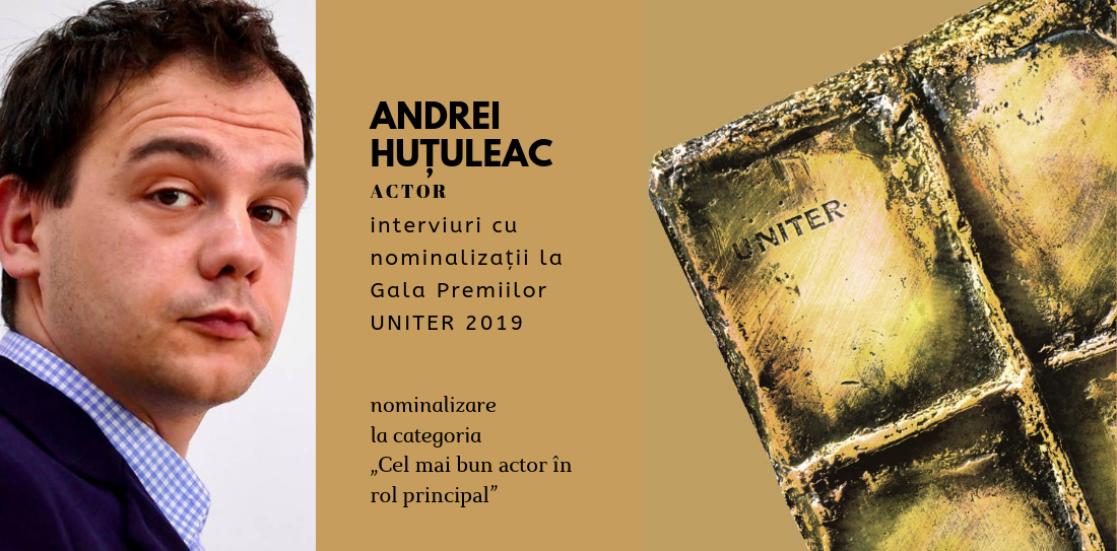 """(Română) Andrei Huțuleac: """"Mi-e la fel de teamă ca oricând să nu înceapă să mi se pară că sunt cineva"""""""
