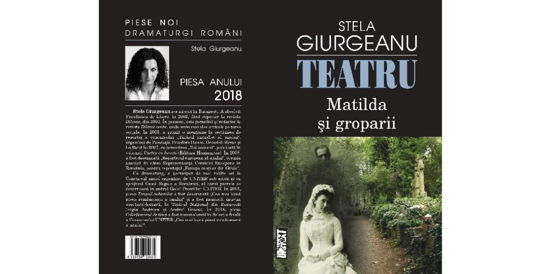 """(Română) Recenzie la piesa anului 2018: """"Matilda și groparii"""", de Stela Giurgeanu"""